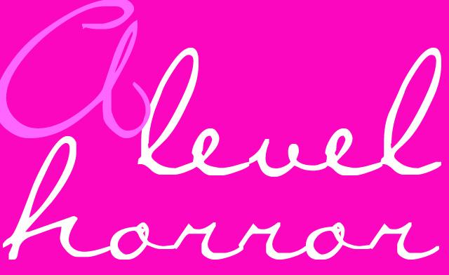 alevelhorror